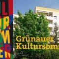 Grünauer Kultursommer 16. Juni bis 16. September 2018