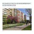 Integriertes Stadtteilentwicklungskonzept Grünau 2030