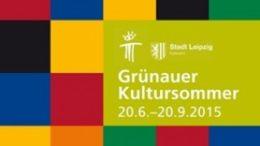 Gr?naer Kultursommer 2015: Veranstaltungen im Zeitraum 20.06.-28.06.2015